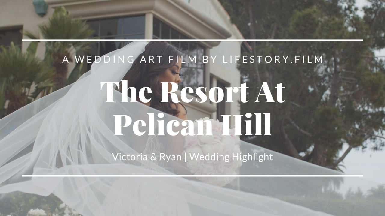 The Resort At Pelican Hill Wedding Venue | Wedding Video Ryan & Victoria | LifeStory.Film